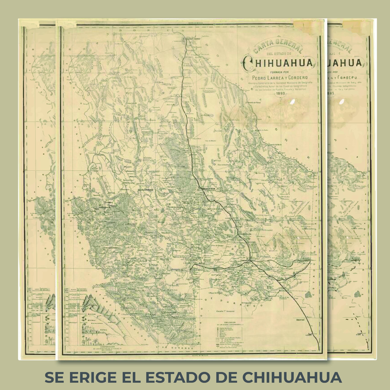 """Para conmemorar esta fecha, la Mapoteca presenta la """"Carta General de Chihuahua"""", elaborada en 1893"""