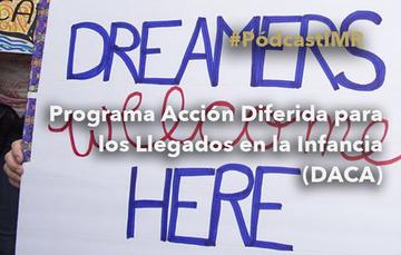 """Programa de radio """"Programa Acción Diferida para los Llegados en la Infancia (DACA)"""""""