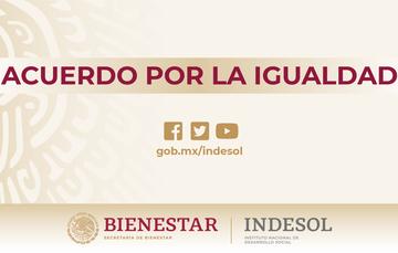 Acuerdo por la Igualdad firmado por el Presidente de la República Lic. Andrés Manuel López Obrador