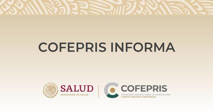 COFEPRIS INFORMA