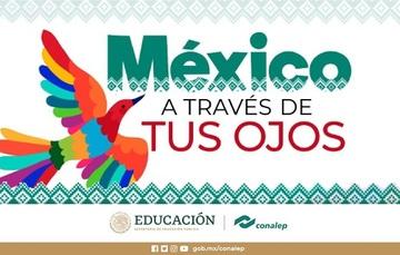 """Convocatoria del Primer Concurso de Expresión 2020: """"México a través de tus ojos"""""""