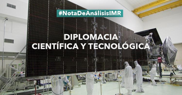 """Nota de análisis """"Diplomacia científica y tecnológica"""""""