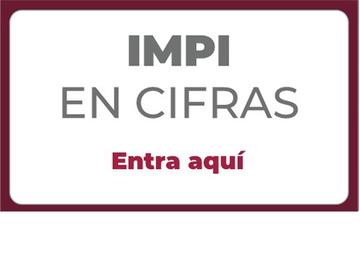 IMPI en Cifras