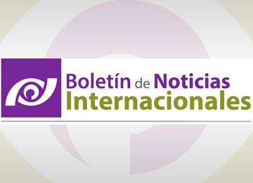 Boletín de Noticias Internacionales