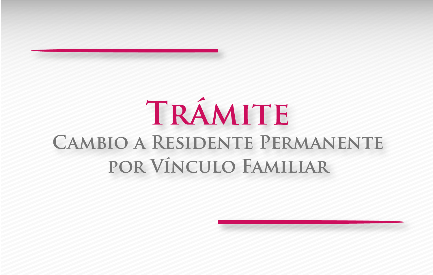 Residente Permanente por Vínculo Familiar