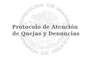 Protocolo de Atención a quejas y denuncias por incumplimiento al Código de Ética