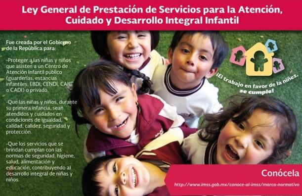 Ley General de Prestación de Servicios para la Atención, Cuidado y Desarrollo Integral Infantil.