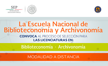 Convocatoria 2016 – 2017 al proceso de selección para las licenciaturas en Biblioteconomía y Archivonomía