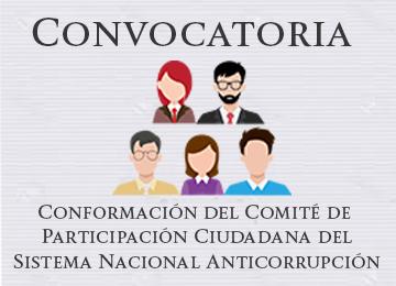 Convocatoria para la conformación del Comité de Participación Ciudadana (CPC) del Sistema Nacional Anticorrupción (SNA)