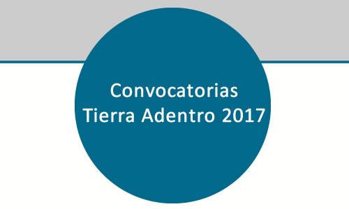 Convocatorias Tierra Adentro 2017