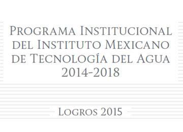 Programa Institucional del Instituto Mexicano de Tecnología del Agua 2014-2018