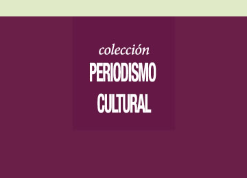 Colección Periodismo Cultural