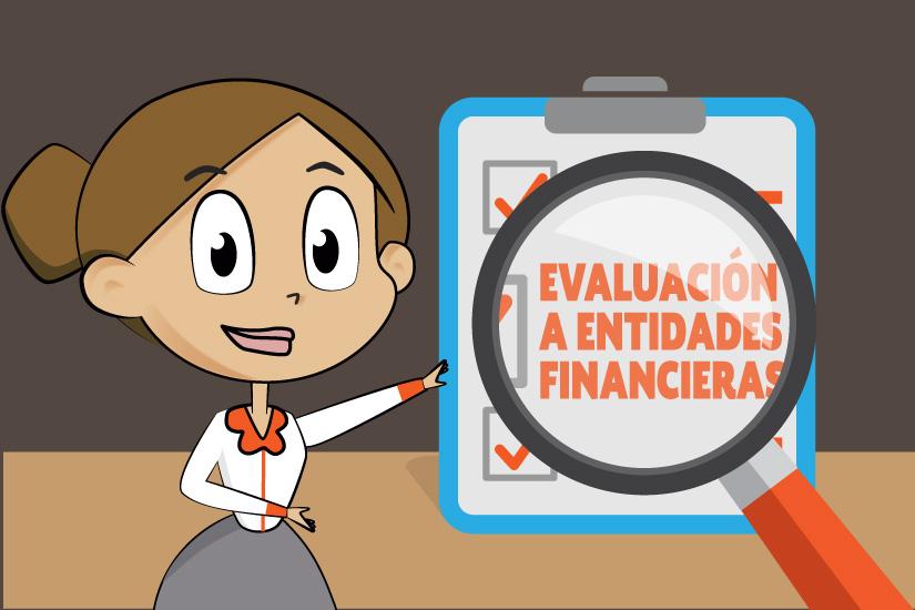 Evaluación a Entidades Financieras