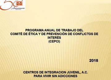 Programa Anual de Trabajo del Comité de Ética y de Prevención de Conflictos de Interés (CEPCI) 2018