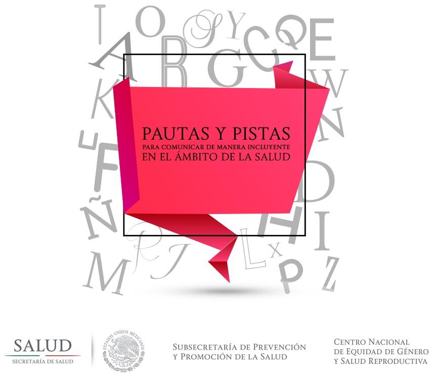 Portada del Documento Pautas y pistas para comunicar de manera incluyente en el ámbito de la salud