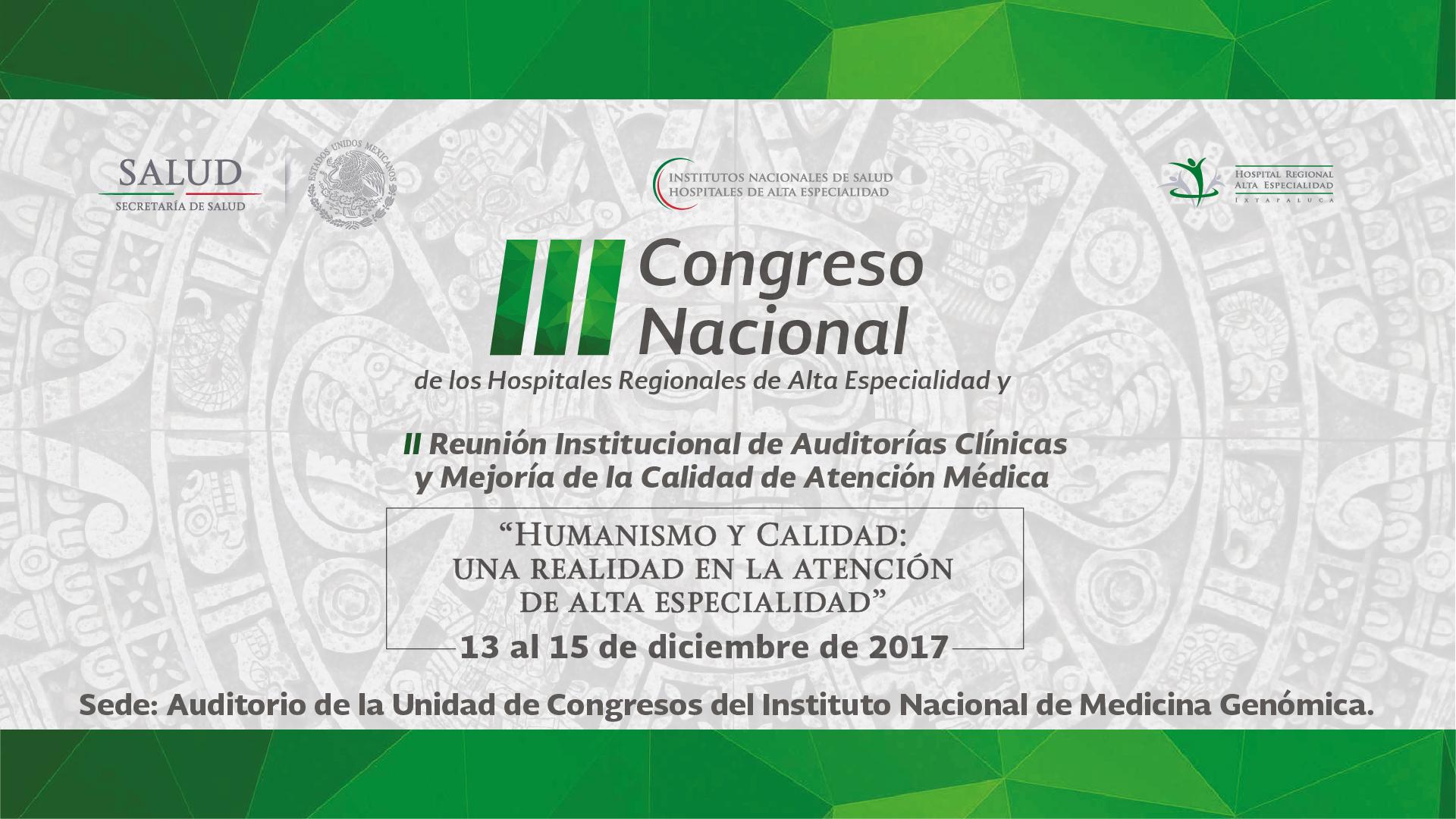III Congreso Nacional de los Hospitales Regionales de Alta Especialidad