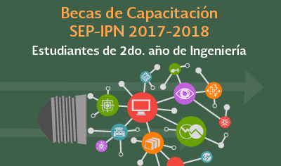 Beca de Capacitación SEP-IPN 2017-2018. 2do año