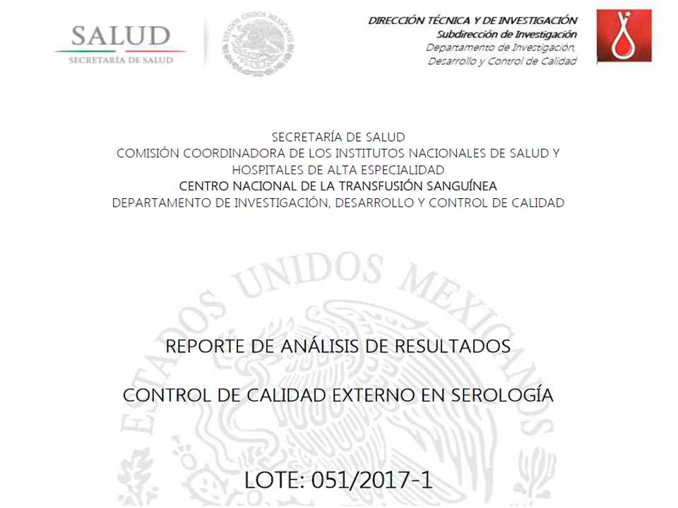 Reporte de Análisis de Resultados, Control de Calidad Externo en Serología. LOTE: 051/2017-1