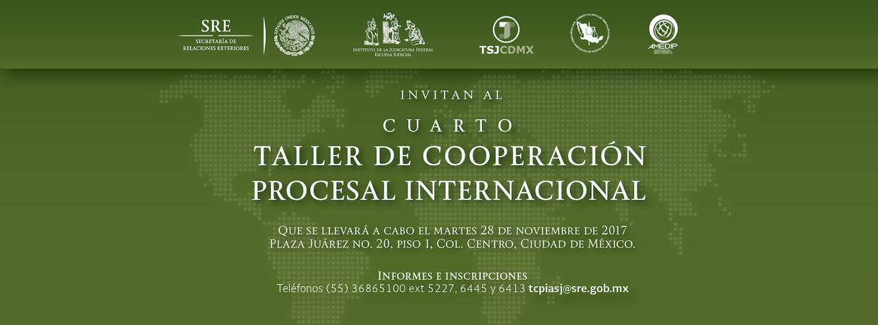 Cuarto Taller De Cooperaci N Procesal Internacional Secretar A De Relaciones Exteriores