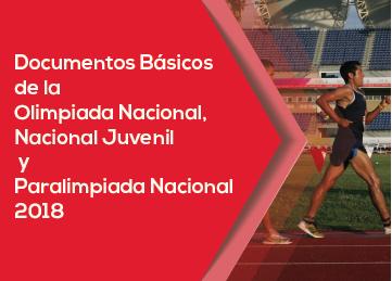 Documentos Básicos de Olimpiada Nacional, Nacional Juvenil y Paralimpiada Nacional 2018