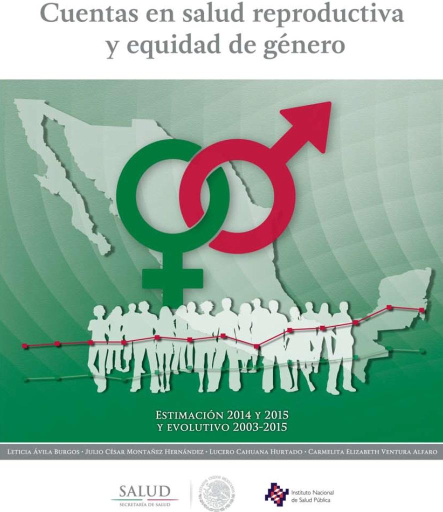 Cuentas en salud reproductiva y equidad de género 2014
