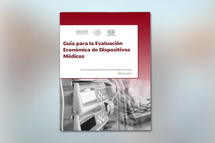 Guía para la Evaluación Económica de Dispositivos Médicos