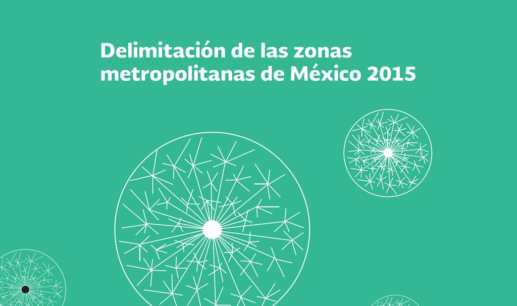 Portada de la Guía de Delimitación de las zonas metropolitanas de México 2015