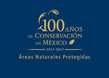 100 Años de Conservación en México