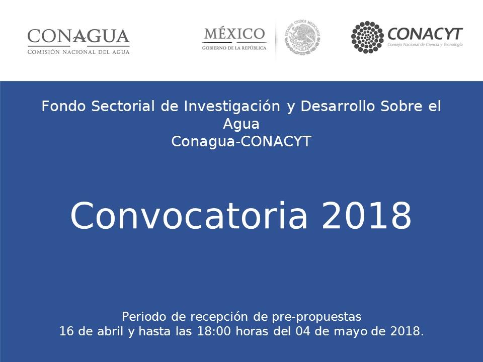 Convocatoria 2018 Fondo Sectorial de Investigación y Desarrollo sobre el agua.