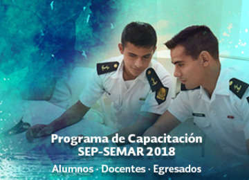Programa de Capacitación SEP-SEMAR 2018 Alumnos/as, Docentes y Egresados/as