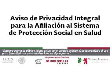 Conoce el Aviso de Privacidad Integral para la Afiliación al Sistema de Protección Social en Salud.