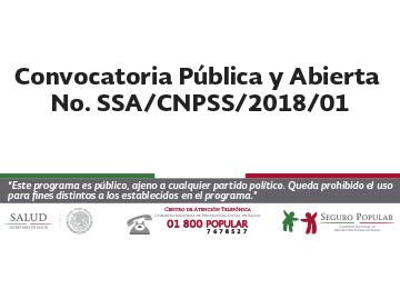 Convocatoria Pública y Abierta No. SSA/CNPSS/2018/01.