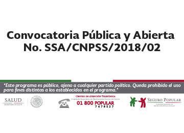 Convocatoria Pública y Abierta No. SSA/CNPSS/2018/02.