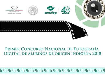 Primer Concurso Nacional de Fotografía  Digital de alumnos de origen indígena 2018