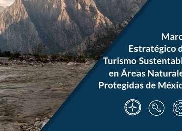 Marco Estratégico de Turismo Sustentable en Áreas Naturales Protegidas de México