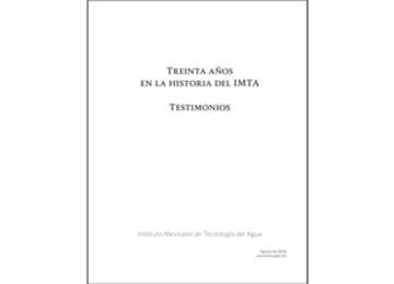 Treinta Años en la Historia del IMTA
