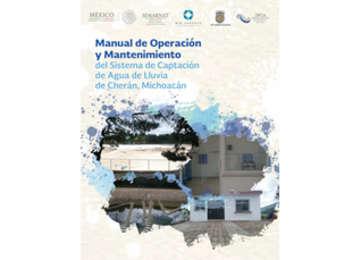 Imagen ilustrativa del libro Manual de operación y mantenimiento del sistema de captación de agua de lluvia de Cherán, Michoacán
