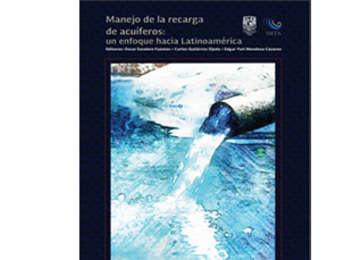 Manejo de la recarga de acuíferos: un enfoque hacia Latinoamérica
