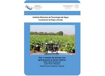 Uso y manejo de drones con aplicaciones al sector hídrico