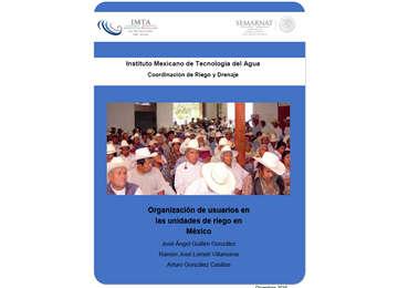 Organización de usuarios en las unidades de riego en México