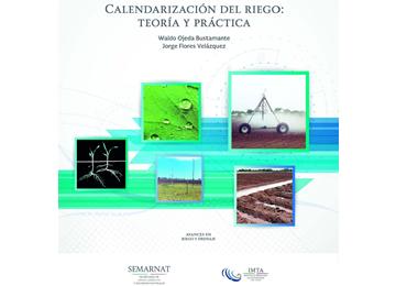 Calendarización del riego: teoría y práctica