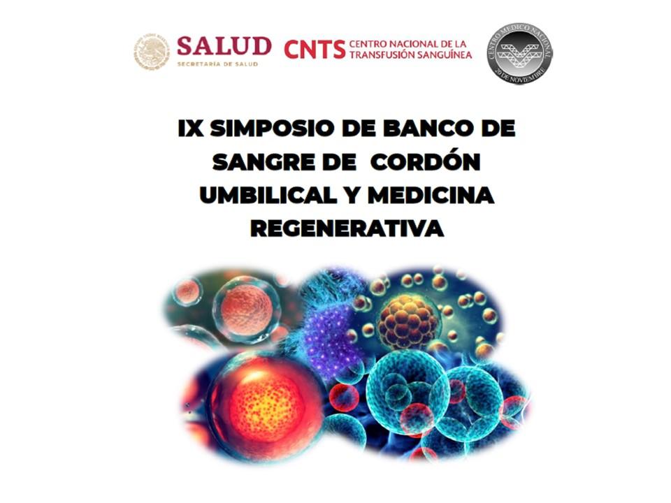 IX Simposio de Banco de Sangre de Cordón Umbilical y Medicina Regenerativa