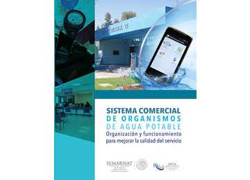 Portada del libro Sistema comercial de organismos de agua potable. Organización y funcionamiento para una mejor calidad del servicio