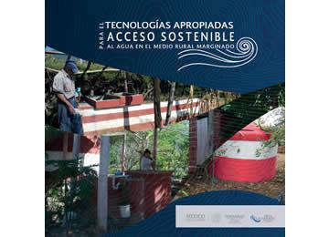 Libro de Tecnologías apropiadas para el acceso sostenible al agua en el medio rural marginado