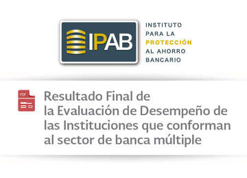 Resultado Final de la Evaluación de Desempeño de las Instituciones que conforman al sector de banca múltiple