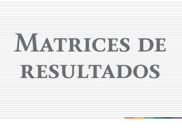 Matrices de Indicadores para Resultados 2012-2017 San Luis Potosí