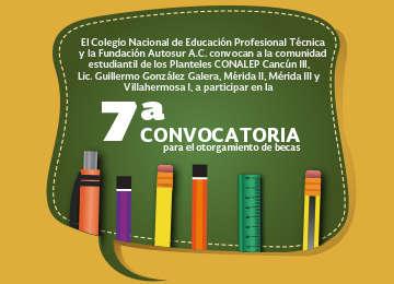 "7a. Convocatoria de ""Becas Fundación AUTOSUR – CONALEP"""