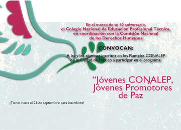 """Convocatoria """"Jóvenes CONALEP, Jóvenes Promotores de Paz"""""""