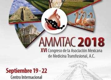 XVI Congreso de la Asociación Mexicana de Medicina Transfusional, A.C.