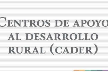 """""""Centros de Apoyo al Desarrollo Rural (CADER) de la Delegación San Luis Potosí"""""""